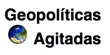 Geopolíticas Agitadas