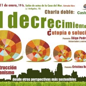 Charla: El decrecimiento, ¿Utopia o solución? y Construcción y Urbanismo