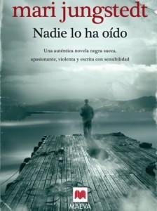 """Portada de """"Nadie lo ha oído"""", el segundo libro de Mari Jungstedt."""